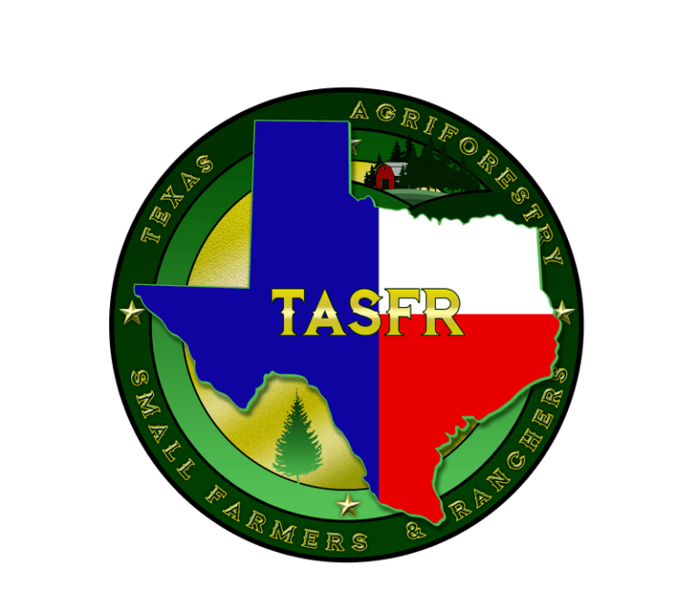 TEXAS AGRIFORESTY SMALL FARMERS AND RANCHERS